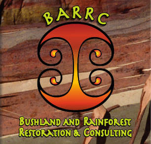 BARRC – Bushland And Rainforest Restoration  and Consulting